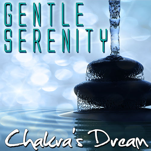 Gentle Serenity by Chakra's Dream