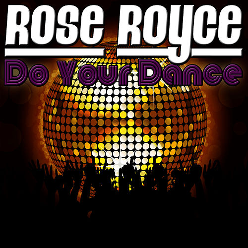 Do Your Dance de Rose Royce