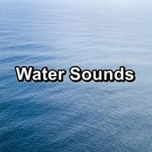 Water Sounds von Sea Waves Sounds
