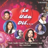 Le Uda Dil by Laxmi Narayan