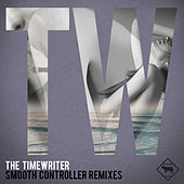 Smooth Controller remixes by The Timewriter