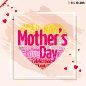 Mother'S Day by Shivrani Somaia