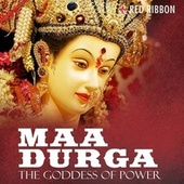 Maa Durga - The Godess Of Power by Vasu