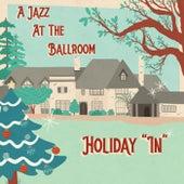 A Jazz at the Ballroom Holiday