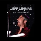 Audiobiography by Jeff Lehman