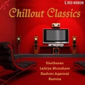 Chillout Classics by Lalitya Munshaw