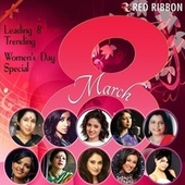 Leading & Trending - Women'S Day Special by Sadhana Sargam