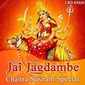 Jai Jagdambe - Chaitra Navratri Special by Sadhna Sargam