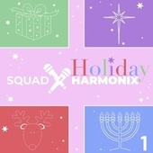 Holiday 1 by Squad Harmonix