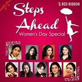 Steps Ahead - Women'S Day Special by Lalitya Munshaw