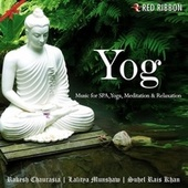 Yog - Music For Spa, Yoga, Meditation & Relaxation di Kamal