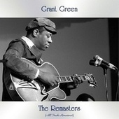 The Remasters (All Tracks Remastered) van Grant Green