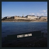 Street Jam Dub by Delroy Wilson, The Gaylads, Bob Marley, The Royals, Byron Lee, Jackie Mittoo, John Holt