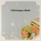 Christmas Choir by Lee Greenwood, The Tornados, Billy Mayerl, Patti Page, The Lennon Sisters, Stan Kenton, George Beverly Shea, Tennessee Ernie Ford