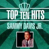 Top 10 Hits by Sammy Davis, Jr.