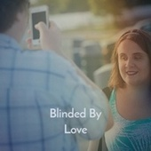 Blinded by Love by Delroy Wilson, John Holt, Byron Lee, Bob Marley, The Gaylads, Derrick Morgan, The Uniques, The Royals