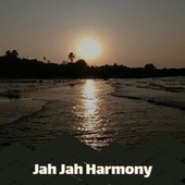Jah Jah Harmony by Bob Marley, Byron Lee, Jackie Mittoo, Delroy Wilson, The Gaylads, The Uniques
