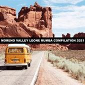 MORENO VALLEY LEONE RUMBA COMPILATION 2021 di Ritoli