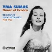 Queen Of Exotica - The Complete Studio Recordings, 1943-1959 von Yma Sumac