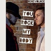 You Rock My Body by Benevolnce