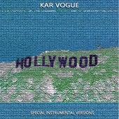 Hollywood (Special Instrumental Versions) by Kar Vogue