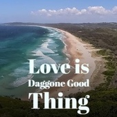 Love is Daggone Good Thing by Kitty Wells, Marino Marini, Antonio Machin, Don Gibson, Renato Carosone, Eddie Floyd, Charlie Rich, Willie Nelson
