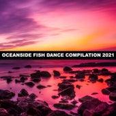 OCEANSIDE FISH DANCE COMPILATION 2021 di Giannetta VA