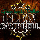 Greenback Dollar de Glen Campbell