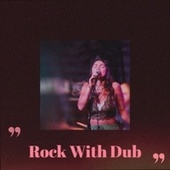 Rock with Dub by John Holt, Jackie Mittoo, The Paragons, Delroy Wilson, Bob Marley, The Gaylads, The Uniques, The Royals