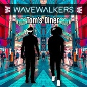 Tom's Diner von The Wavewalkers