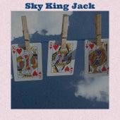 Sky King Jack by Jackie Mittoo, Byron Lee, The Gaylads, Delroy Wilson, Derrick Morgan