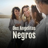 Dos Angelitos Negros by The Pyramids, Marilyn Monroe, Johnny Horton, Julio Jaramillo, Billy Joe Royal, Pedro Vargas, Antonio Molina, Antonio Machin
