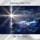 The Star Carol (Remastered 2020) von Tennessee Ernie Ford
