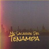Me Sacaron Del Tenampa by Big Maybelle, Celia Cruz, Waylon Jennings, Antonio de Lucena, The Diamonds, Lola Beltran, Rolando Laserie, Bola De Nieve, Arsenio Rodriguez