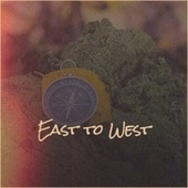 East to West by Bob Marley, Jackie Mittoo, John Holt, The Gaylads, Byron Lee, Derrick Morgan