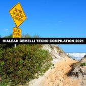 HIALEAH GEMELLI TECNO COMPILATION 2021 di D'Angelo