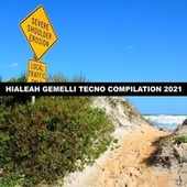 HIALEAH GEMELLI TECNO COMPILATION 2021 de D'Angelo