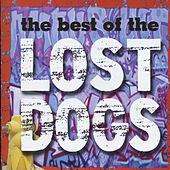 The Best Of The Lost Dogs by Lost Dogs