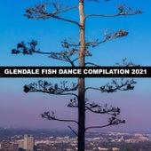 GLENDALE FISH DANCE COMPILATION 2021 de Zuccoli Gianluigi Toso