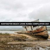 HUNTINGTON BEACH LEONE RUMBA COMPILATION 2021 de Corti