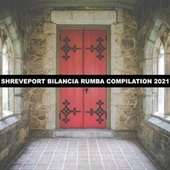 SHREVEPORT BILANCIA RUMBA COMPILATION 2021 de Cacciatore