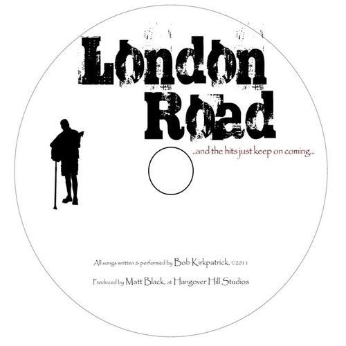London Road by Bob Kirkpatrick