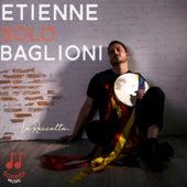 Solo Baglioni (la raccolta) de Etienne