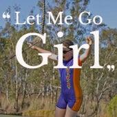 Let Me Go Girl by Derrick Morgan Byron Lee