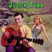 Justin Tubb - Country Boy in Love (1957) by Justin Tubb