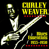 Blues Essentials 1933-1950 de Curley Weaver