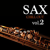Sax Chill Out Vol.2 by Sax Chill Out
