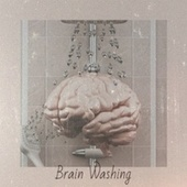 Brain Washing by Byron Lee, Bob Marley, Delroy Wilson, The Gaylads, The Paragons, The Royals, John Holt