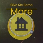 Give Me Some More by Bob Marley, John Holt, Jackie Mittoo, The Gaylads, The Uniques, The Royals
