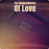 Ten Commandments of Love by Bob Marley, The Uniques, The Gaylads, Delroy Wilson, Derrick Morgan